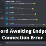 Discord Awaiting Endpoint Connection Error